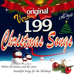 199 Christmas Songs (White Christmas and the Most Beautiful Songs for the Holidays)