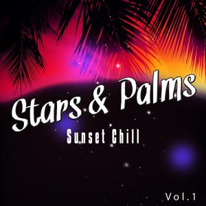 Stars and Palms Sunset Chill, Vol. 1 (Relaxed Sunset Tunes to Enter the Night)
