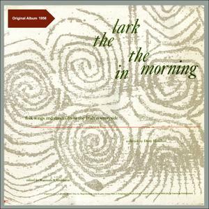 The Lark in the Morning (Original Album 1957)