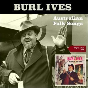 Australian Folk Songs (Original Album 1958)