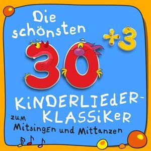 Die schönsten 30plus3 Kinder-Lieder