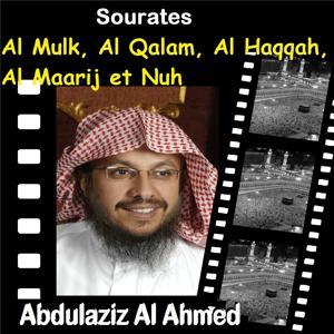 Sourates Al Mulk, Al Qalam, Al Haqqah, Al Maarij Et Nuh (Quran)