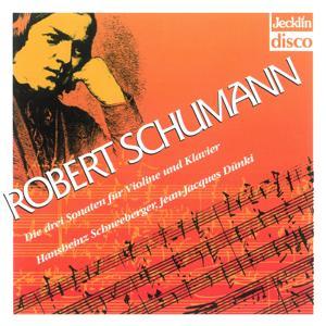 Robert Schumann: Die drei Sonaten für Violine und Klavier