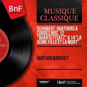 Schubert: Quatuors à cordes Nos. 12
