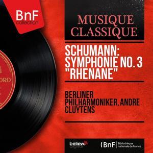 Schumann: Symphonie No. 3