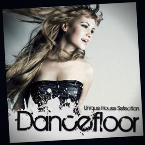 Dancefloor: Unique House Selection