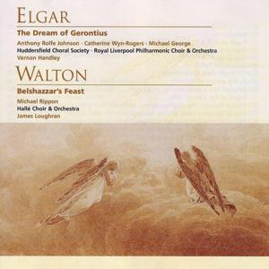 Elgar The Dream of Gerontius . Walton Belshazzar's Feast