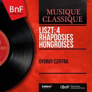 Liszt: 4 Rhapdosies hongroises (Mono Version)