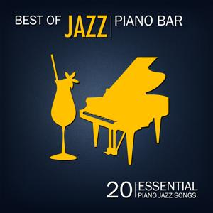 Best of Jazz Piano Bar (20 Essential Piano Jazz Songs)