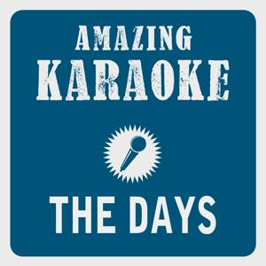 The Days (Karaoke Version) (Originally Performed By Avicii & Robbie Williams)