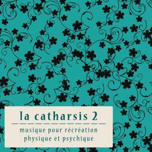 La Catharsis - Deuxième Édition