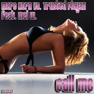 Call Me (feat. Mel W.)