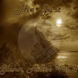 The Just Glenn Miller, Vol. 4