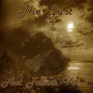 The Just Art Tatum, Vol. 3