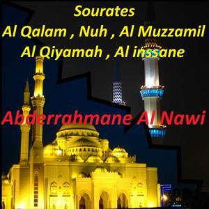 Sourates Al Qalam, Nuh, Al Muzzamil, Al Qiyamah, Al Inssane (Quran)