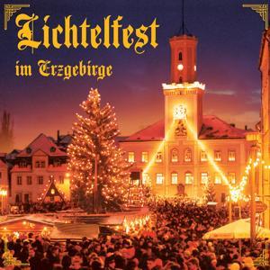 Lichtelfest im Erzgebirge
