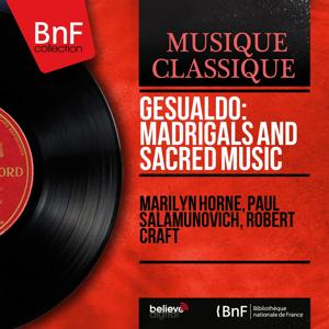 Gesualdo: Madrigals and Sacred Music (Mono Version)