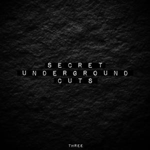 Secret Underground Cuts, Vol. 3