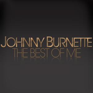 The Best of Me - Johnny Burnette