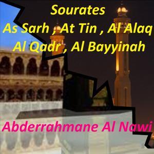 Sourates As Sarh, At Tin, Al Alaq, Al Qadr, Al Bayyinah (Quran)