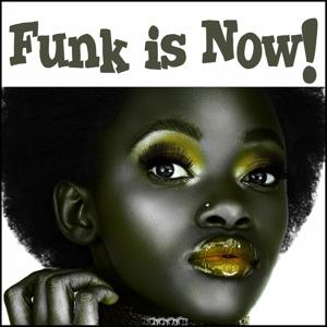 Funk Is Now!