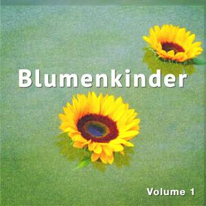 Blumenkinder, Vol. 1 (Flower Power Chill Hour)