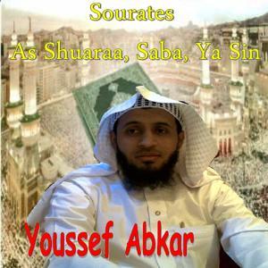 Sourates As Shuaraa, Saba, Ya Sin (Quran)