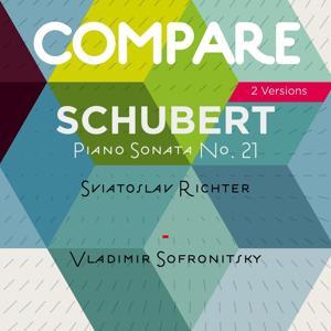Schubert: Piano Sonata No. 21, D. 960, Sviatoslav Richter vs. Vladimir Sofronitsky (Compare 2 Versions)