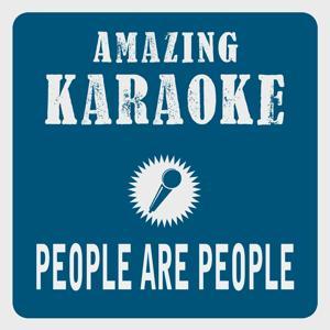 People Are People (Karaoke Version) (Originally Performed By Depeche Mode)