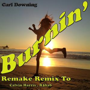Burnin' (Remixed)