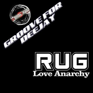 Love Anarchy (Groove for Deejay)