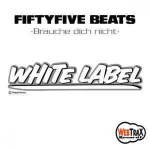 Brauche Dich Nicht ( White Label ) Style: Hip Hop / Instrumental / Electro