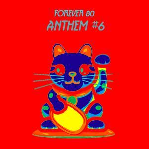 Anthem #6