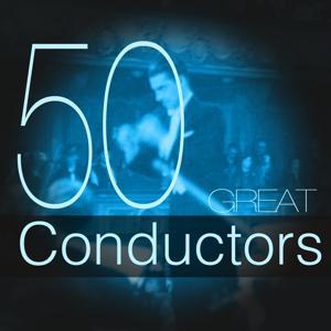 50 Great Conductors