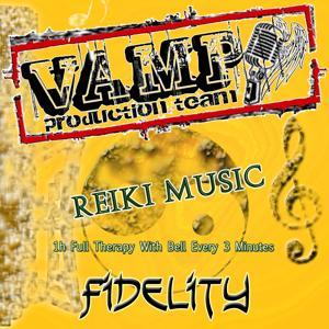 Reiki Music: Fidelity