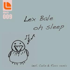 Oh Sleep