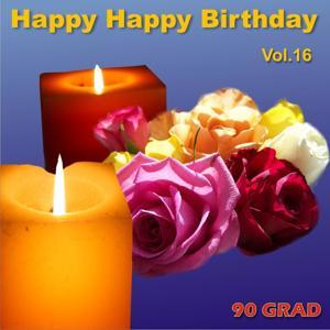 Happy Happy Birthday Vol. 16 (Geburtstagslied Mit Namen)