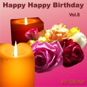 Happy Happy Birthday Vol. 8 (Geburtstagslied Mit Namen)