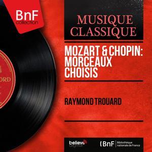 Mozart & Chopin: Morceaux choisis (Mono version)