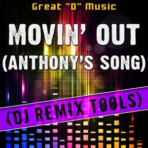 Movin' out (Anthony's Song) (DJ Remix Tools)