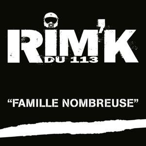 Famille nombreuse (Rim'K du 113)