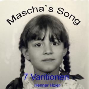 Mascha's Song 7 Variationen