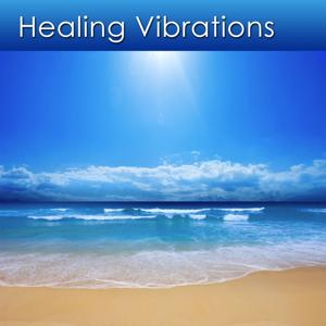 Healing Vibrations (Relaxation Music for Stress and Health)