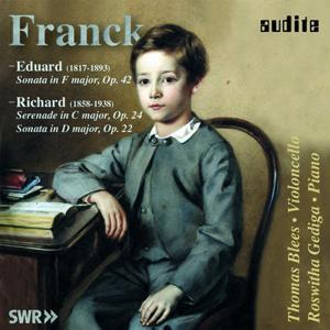 Eduard Franck & Richard Franck: Works for Violoncello and Piano