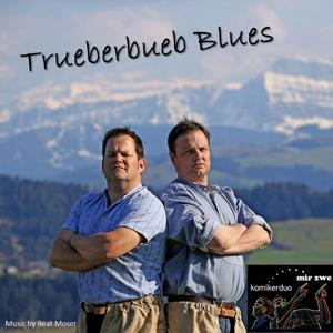 Trueberbueb Blues