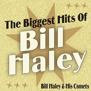 The Biggest Hits of Bill Haley