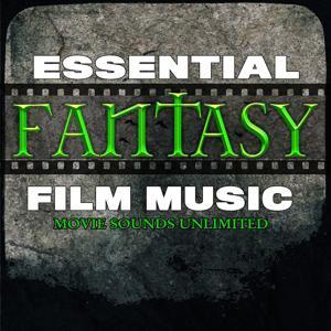Essential Fantasy Film Music