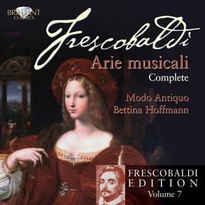 Frescobaldi: Arie Musicali (Frescobaldi-Edition, Vol. 7)