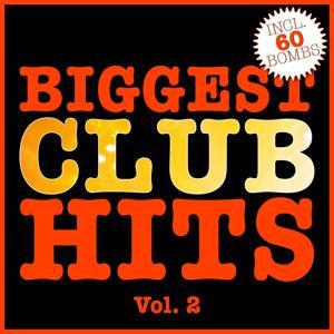 Biggest Club Hits, Vol. 2