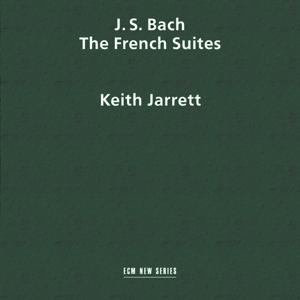 J. S. Bach: The French Suites, BWV 812-817
